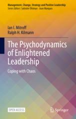 Psychodynamics of Enlightened Leadership
